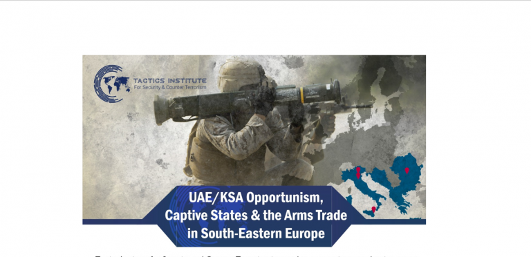 Event: Saudi & UAE Opportunism - Captive States & the Arms Trade in South-Eastern Europe